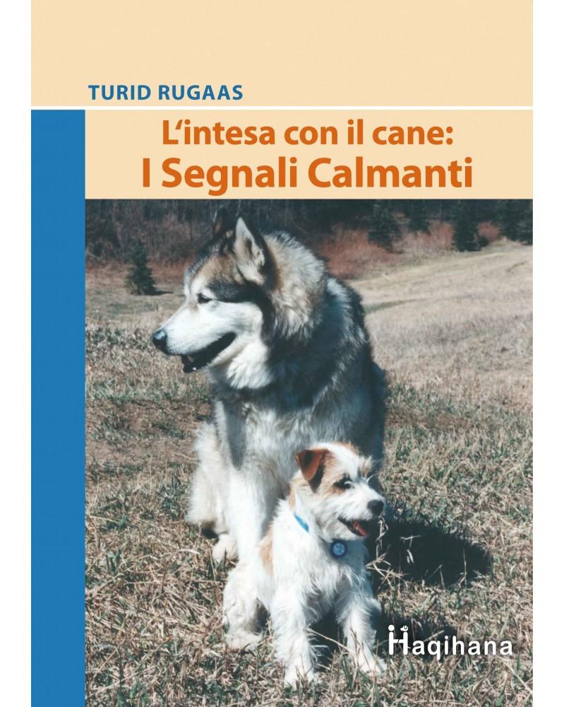 HAQIHANA Libro: L'intesa con il cane: I Segnali Calmanti