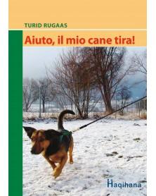 KUMADOGSCARE HAQIHANA Libro:  Aiuto, il mio cane tira